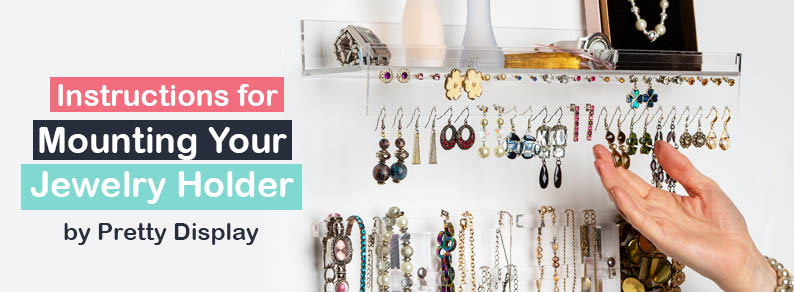 Instructions for Mounting Your Jewelry Holder