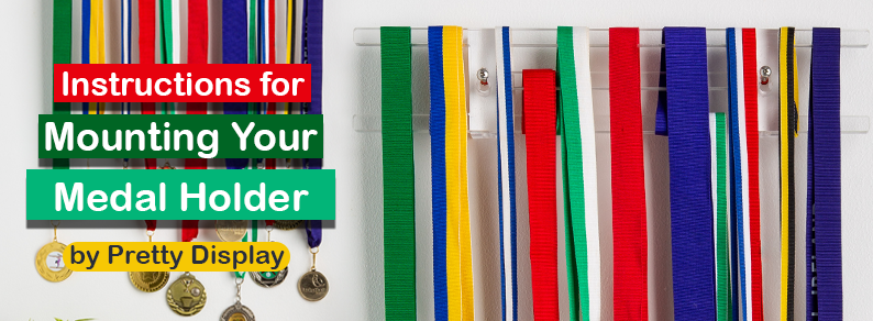 Instructions for Mounting Your Medal Holder